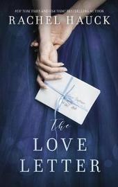 The Love Letter by Rachel Hauck