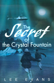 The Secret of the Crystal Fountain by Lee Evans image