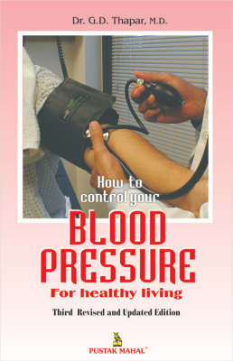 Blood Pressure by G.D. Thapur