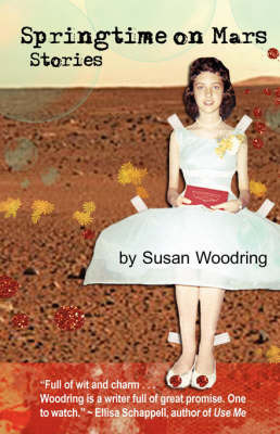 Springtime on Mars by Agent Susan Woodring (Peter Steinberg)