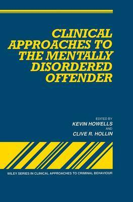 Clinical Approaches to the Mentally Disordered Offender image