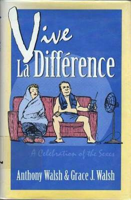 Vive la Difference: A Celebration of the Sexes by Professor Anthony Walsh image