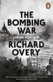 The Bombing War by Richard Overy