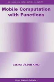 Mobile Computation with Functions by Zeliha Dilsun Kirli