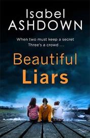 Beautiful Liars by Isabel Ashdown image