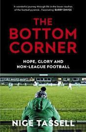 The Bottom Corner by Nige Tassell