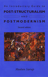 An Introductory Guide to Post-Structuralism and Postmodernism by Madan Sarup image