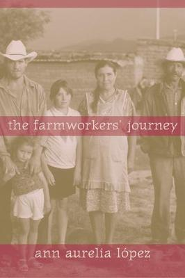 The Farmworkers' Journey by Ann Aurelia Lopez image