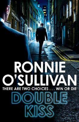 Double Kiss by Ronnie O'Sullivan
