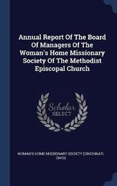 Annual Report of the Board of Managers of the Woman's Home Missionary Society of the Methodist Episcopal Church image