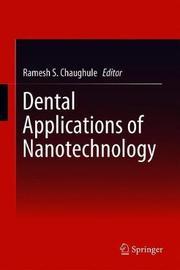Dental Applications of Nanotechnology image