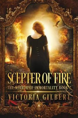 Scepter of Fire by Victoria Gilbert