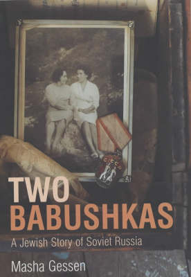 Two Babushkas: How My Grandmothers Survived Hitler's War and Stalin's Peace by Masha Gessen image