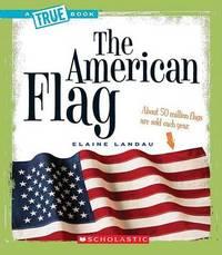 The American Flag by Elaine Landau