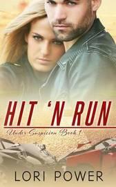 Hit 'n Run by Lori Power