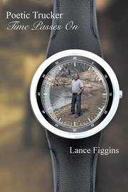 Time Passes on by Lance Figgins