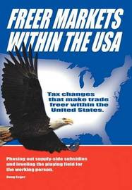 Freer Markets Within the USA by Doug Seger