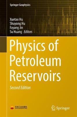 Physics of Petroleum Reservoirs