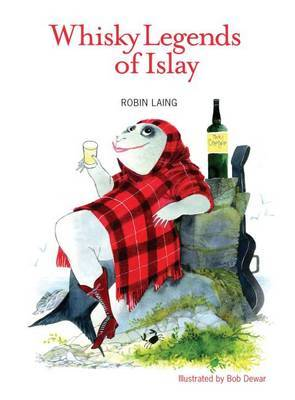 Whisky Legends of Islay by Robin Laing image