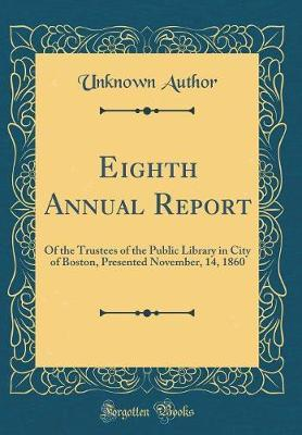 Eighth Annual Report by Unknown Author
