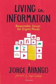 Living in Information by Jorge Arango