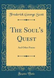 The Soul's Quest by Frederick George Scott image