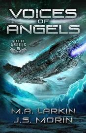 Voices of Angels by M a Larkin