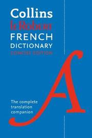 Collins Robert French Dictionary Concise edition by Collins Dictionaries