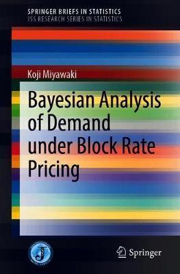 Bayesian Analysis of Demand under Block Rate Pricing by Koji Miyawaki