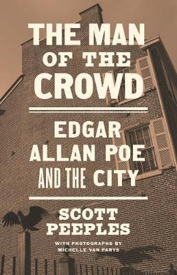 The Man of the Crowd by Scott Peeples