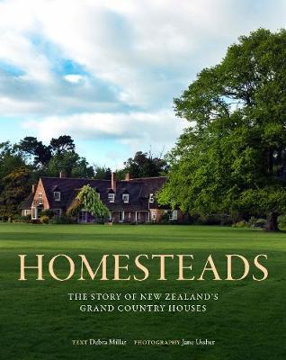 Homesteads by Debra Millar