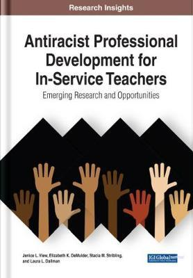 Antiracist Professional Development for In-Service Teachers by Jenice L. View
