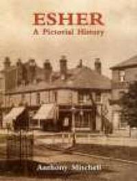 Esher A Pictorial History by Anthony Mitchell image
