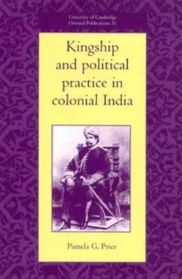 University of Cambridge Oriental Publications: Series Number 51 by Pamela G. Price