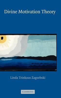 Divine Motivation Theory by Linda Trinkaus Zagzebski image