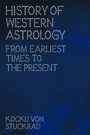 History of Western Astrology: From Earliest Times to the Present by Kocku von Stuckrad image