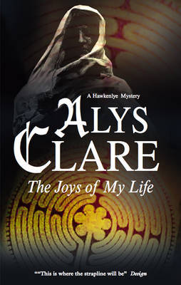 The Joys of My Life by Alys Clare image