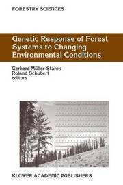 Genetic Response of Forest Systems to Changing Environmental Conditions