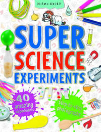 Super Science Experiments by Chris Oxlade