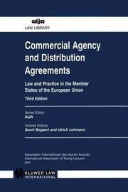 Commercial Agency and Distribution Agreements by Geert Bogaert