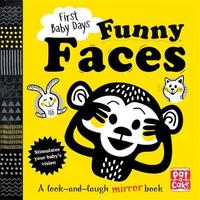 First Baby Days: Funny Faces by Pat-A-Cake