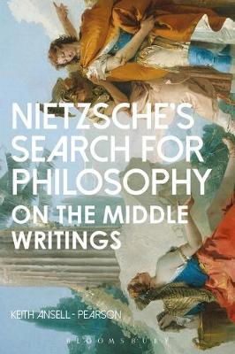 Nietzsche's Search for Philosophy by Keith Ansell Pearson