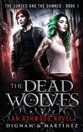 The Dead Wolves by Lee Dignam image