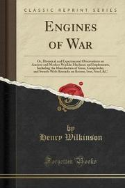 Engines of War by Henry Wilkinson