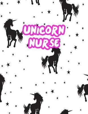 Unicorn Nurse by Charity Fuentes