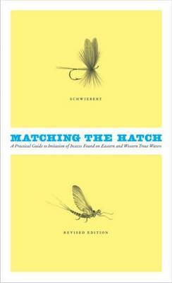Matching the Hatch by Ernest G. Schwiebert image