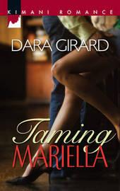 Taming Mariella by Dara Girard image
