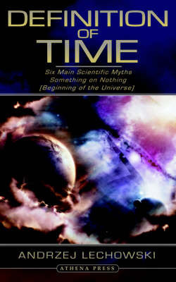 Definition of Time by Andrzej Lechowski