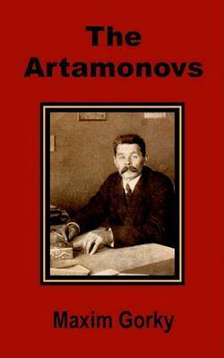 The Artamonovs by Maxim Gorky