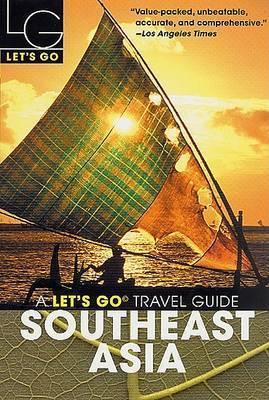 Let's Go Southeast Asia 2003 by Let's Go Inc